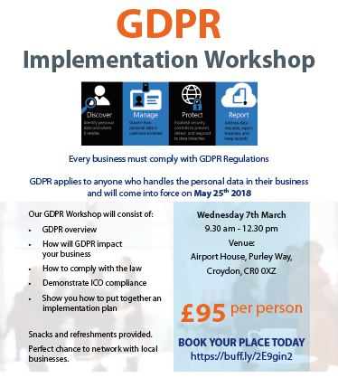 GDPR Implementation Workshop - 7th March