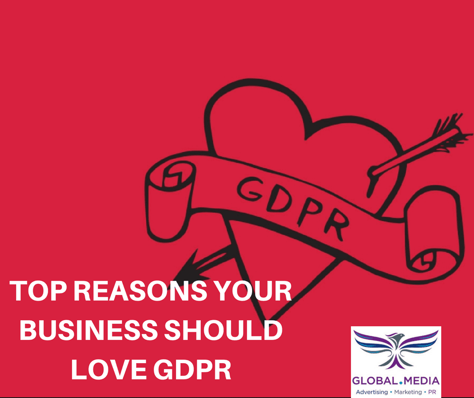 Top reasons your business should love GDPR http://globaldotmedia.com